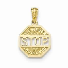 14k gold I ll never stop loving you stop sign pendant weighs 8g measures 12w x 34h